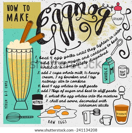 How to Make Eggnog - Pictorial recipe for the favorite winter holidays cocktail, with bourbon, eggs, milk, sugar, cream and nutmeg, and necessary tools for the home made eggnog, hand drawn   - stock vector