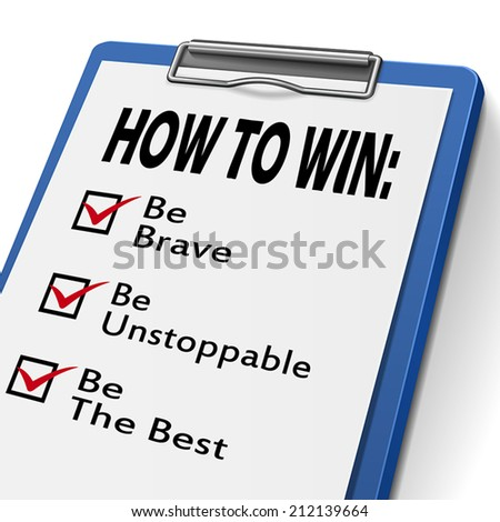 how to win clipboard with check boxes marked for the words be brave, unstoppable and the best - stock vector