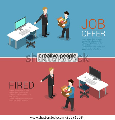 HR job offer and fired dismissal flat 3d isometric modern trendy stylish concept vector illustration. Boss welcome newbie pointing new workplace, showing way dismissed out. HR conceptual collection. - stock vector