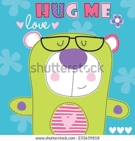 Hug me teddy bear vector illustration - stock vector