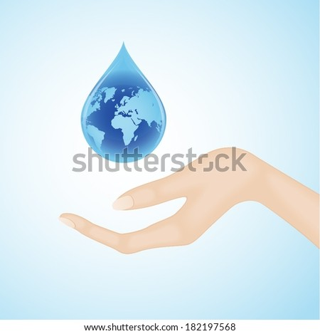 Human hand catching blue water drop with world globe inside - stock vector