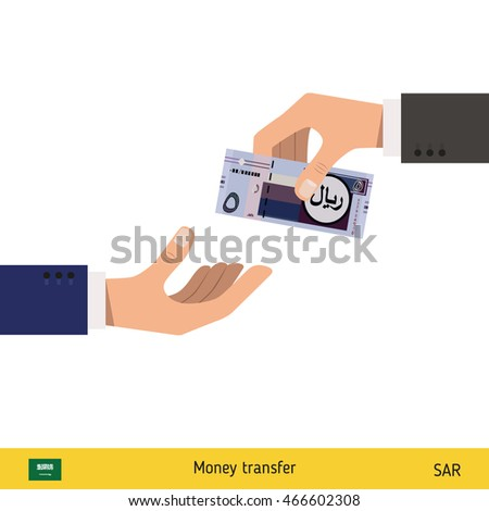 Human hand gives money to another person vector illustration. Saudi Arabian riyal banknote.