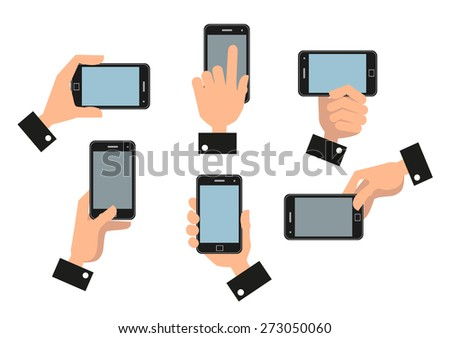 Human hand holding a mobile smart phone in different positions isolated on white background - stock vector