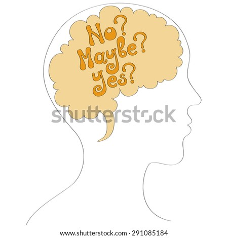 Human mind with doubt (yes-maybe-no) vector illustration