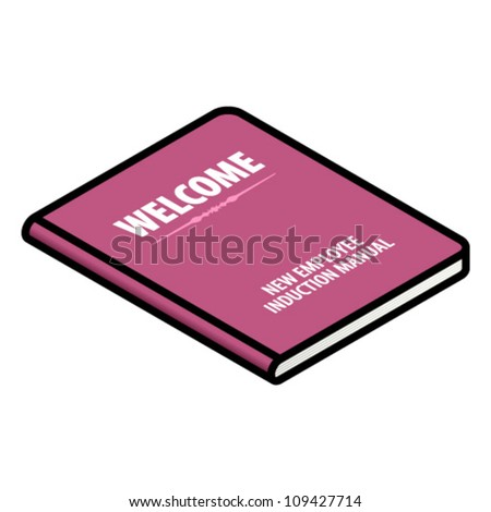 Human resources (HR) concept: an employee welcome/induction manual. - stock vector