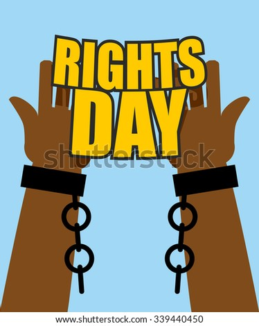 Human Rights Day. Poster for International Festival. Arm slave with broken shackles. Hands free from chains. - stock vector