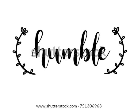Humble calligraphy hand lettering vector stock vector