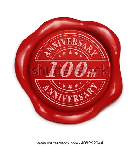 hundredth anniversary 3d illustration red wax seal over white background
