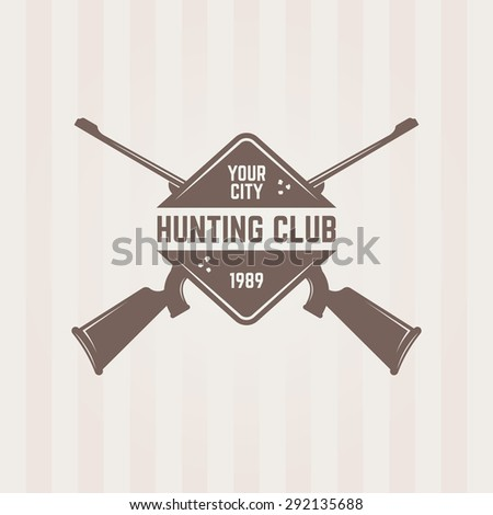 Hunting club isolated vector emblem template, two crossed hunting rifle and road sign - stock vector