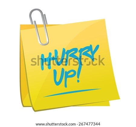 hurry up memo post sign illustration design over white - stock vector
