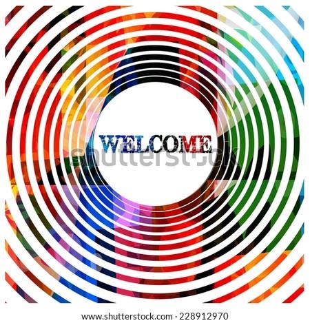 Hypnotic welcome design - stock vector