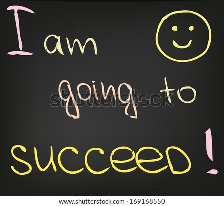I am going to succeed - stock vector