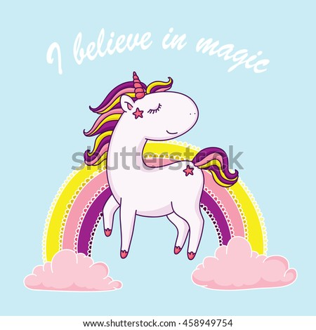 I believe in magic. Happy unicorn in front of rainbow. Vector illustration.