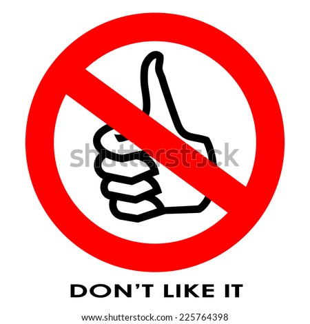 I do not like it sign - stock vector