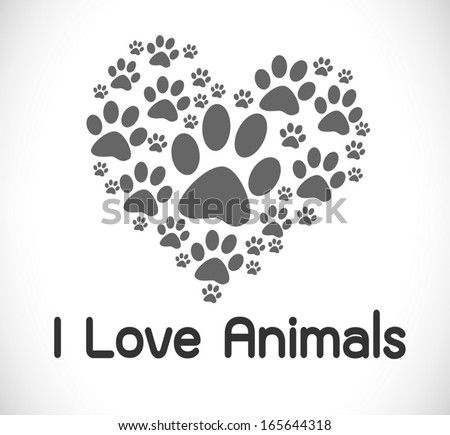 i love animals - stock vector