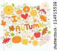 I Love Autumn Back to School Style Sketchy Notebook Doodles with Pumpkins, Leaves, and Fall Flowers- Hand-Drawn Vector Illustration Design Elements on Lined Sketchbook Paper Background - stock vector