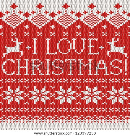 I love Christmas: Scandinavian style seamless knitted pattern with deers - stock vector