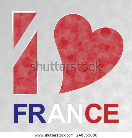 I Love France, heart and text with flag. Valentine.