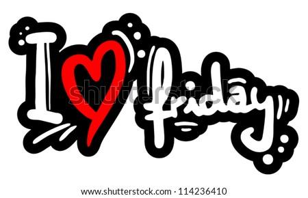 I love friday art message - stock vector