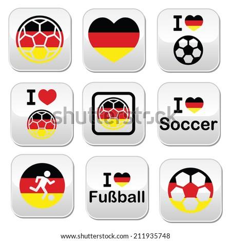 I love German football, soccer buttons set - stock vector