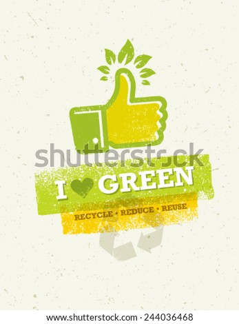 I Love Green Thumb Up With Green Leaves Creative Vector Concept. - stock vector