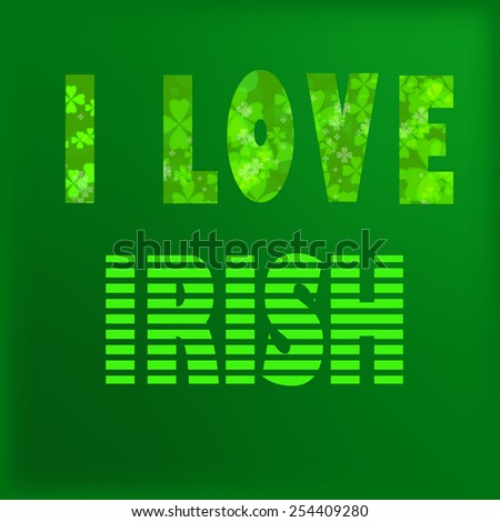 I love irish lettering. St. Patrick's Day text. Clover styled letters on green background. Cool typographic design for St. Patrick's Day - stock vector