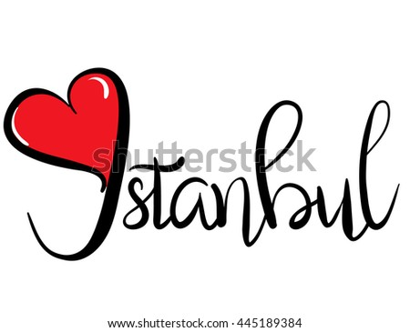 I Love Istanbul -  Vector Graphic