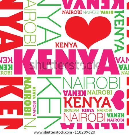 I love Kenya Nairobi seamless typography background pattern in vector - stock vector