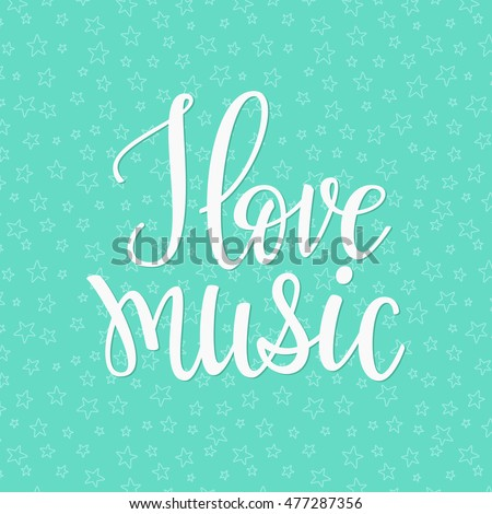 Love Music Quote Lettering Studio Calligraphy Stock Vector ...
