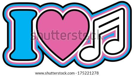 I LOVE MUSIC Retro style iconic design of the letter I, heart and musical note symbols in pink, blue, black and white. - stock vector