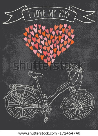 I love my bike. A greeting card or a postcard template with hand-drawn ladies bicycle on grungy chalkboard background. - stock vector
