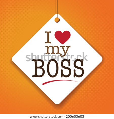 I Love My Boss Font Type With Signs Stickers And Tags Ideal For
