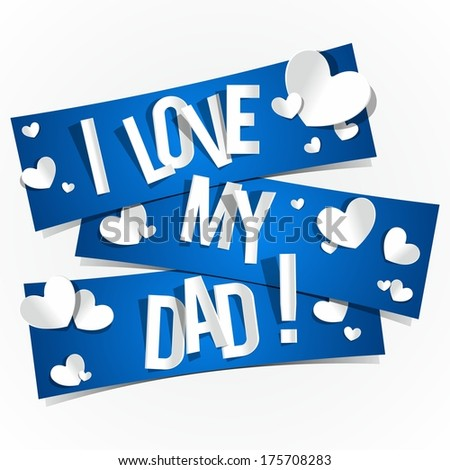 I Love My Dad Images