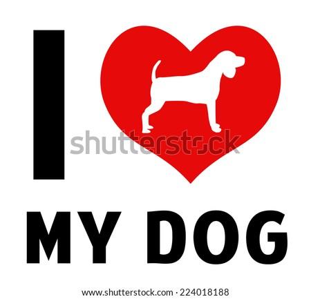 I love my dog image - stock vector