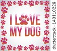 i love my dog over gray background vector illustration - stock vector