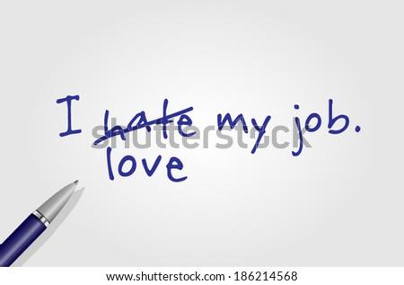 I love my job. - stock vector