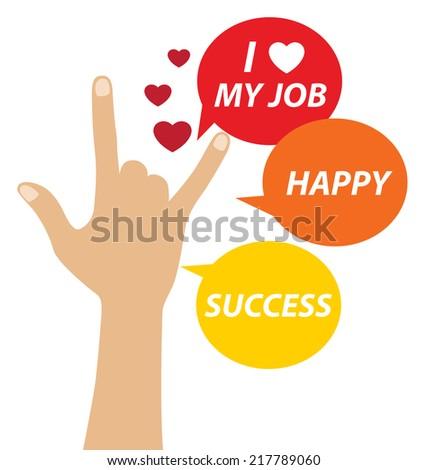 I love my job - stock vector