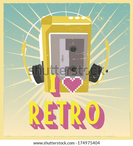 i love retro sign with walkman on postcard or poster. retro vintage poster or postcard design with walkman - stock vector