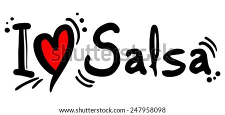 I love salsa message - stock vector