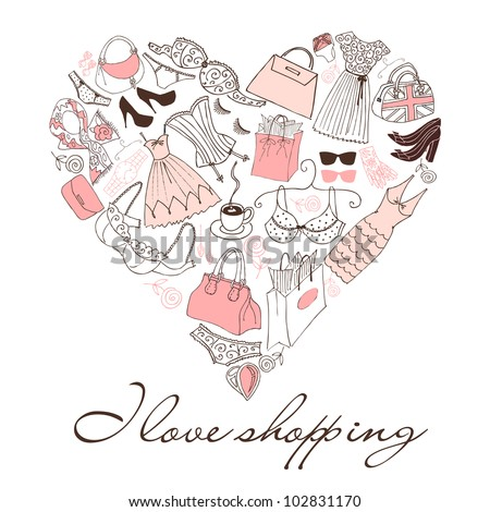 I love Shopping! A heart shape made of of different female fashion accessories. - stock vector