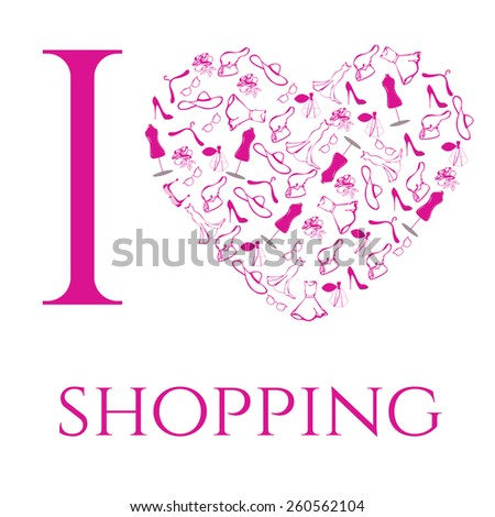 I love shopping. Set of woman accessories. Vector illustration - stock vector