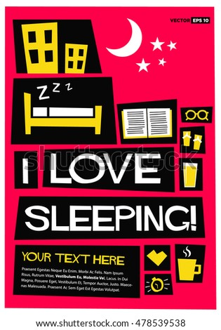 I Love Sleeping (Flat Style Vector Illustration Quote Poster Design) with Text Box