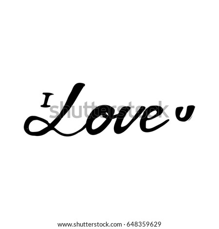 I Love U Hand Lettering And Custom Typography For Your Designs T Shirts