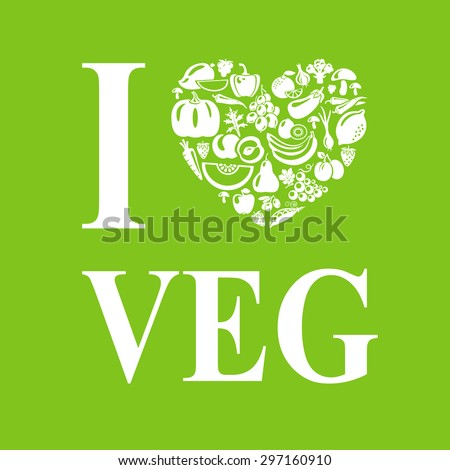 I love vegetables,vegetarian. Vegetarian food heart shape. - stock vector