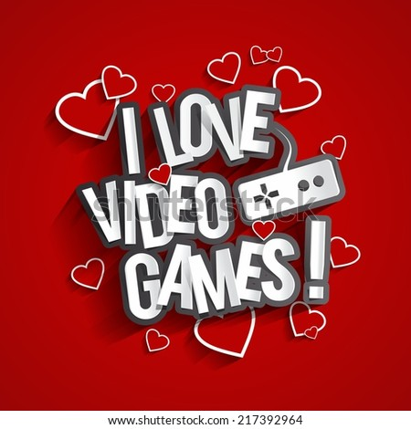 I Love Video Games Design With Hearts On Red Background vector illustration  - stock vector