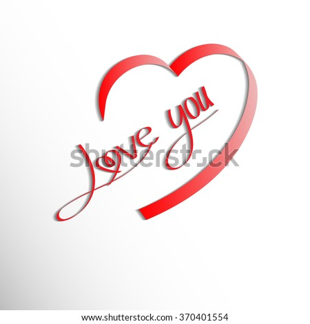 I LOVE YOU hand lettering -- handmade calligraphy, vector