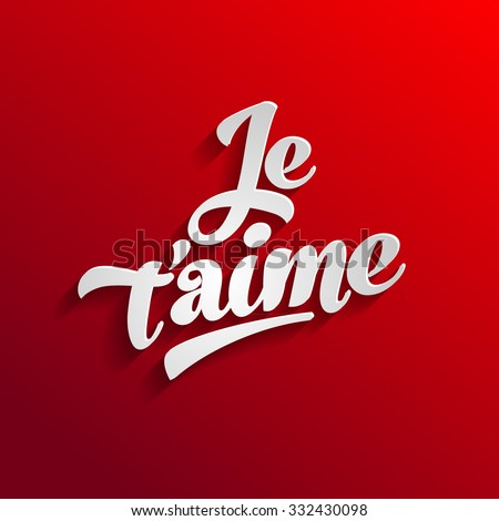 I love you in french greeting card template. Je t'ame - stock vector