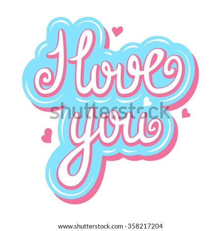 I Love You lettering template for card.   - stock vector
