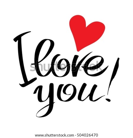 Stock images royalty free images vectors shutterstock I love you calligraphy