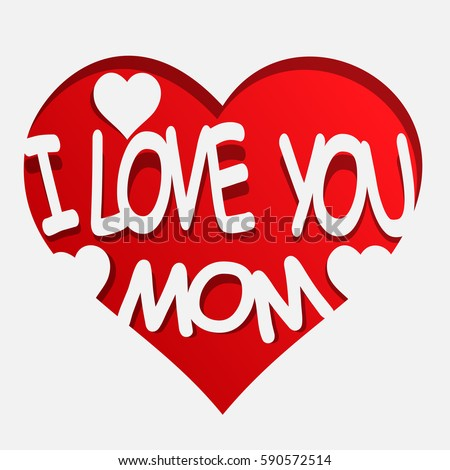 how to say i love you to your mom